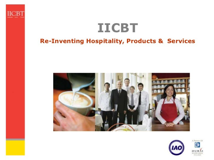 IICBTRe-Inventing Hospitality, Products & Services