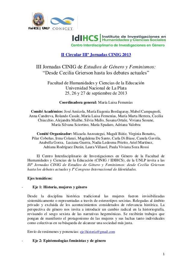 Centro Interdisciplinario de Investigaciones en Género                         II Circular IIIº Jornadas CINIG 2013       ...