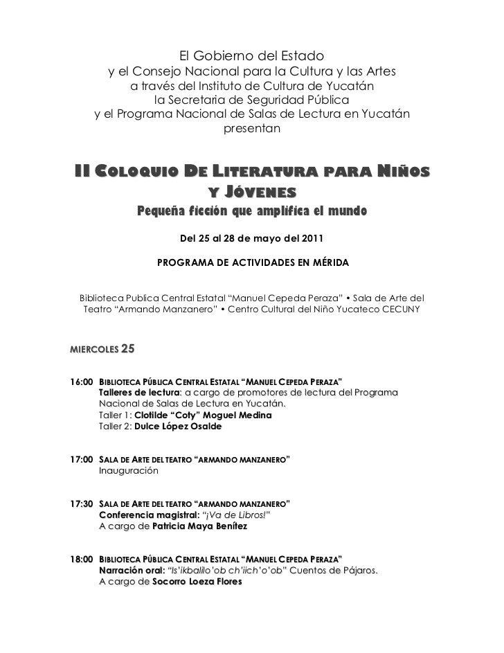 El Gobierno del Estado        y el Consejo Nacional para la Cultura y las Artes            a través del Instituto de Cultu...