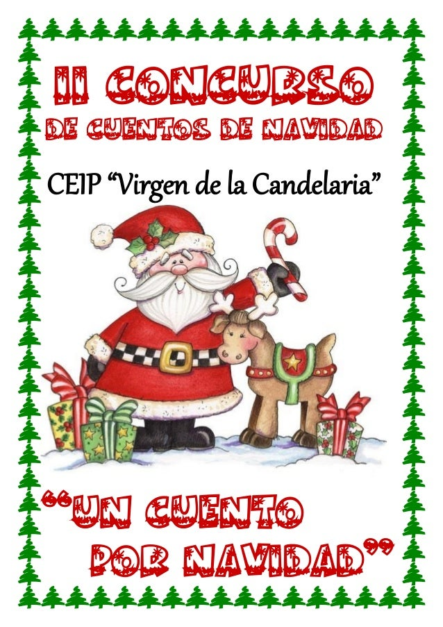 """II CONCURSO  DE CUENTOS DE NAVIDAD  CEIP """"Virgen de la Candelaria""""  """"UN CUENTO  POR NAVIDAD"""""""