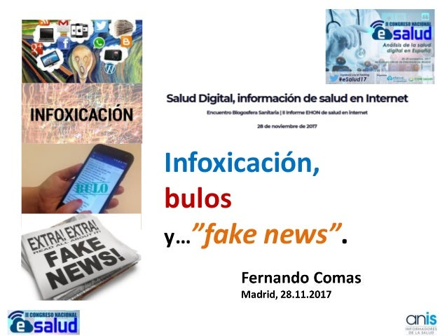 """Infoxicación, bulos y…""""fake news""""."""