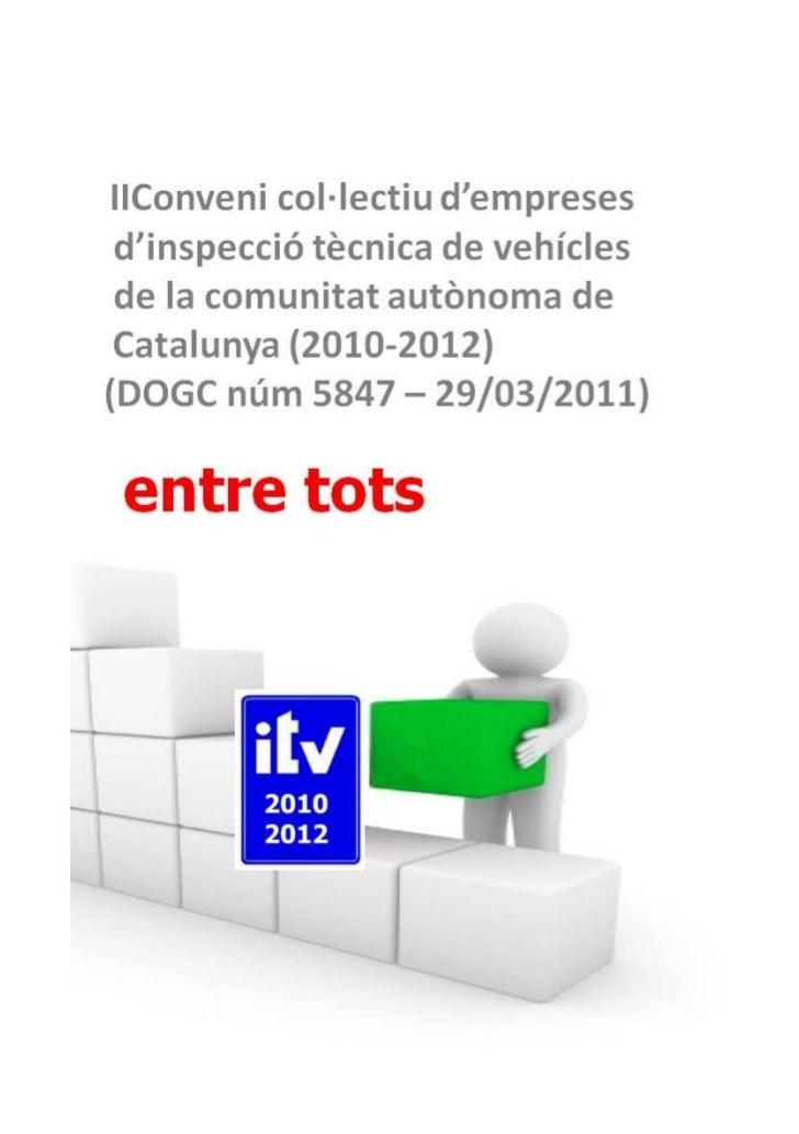 II CONVENI COL·LECTIU      DEMPRESES DINSPECCIÓ     TÈCNICA DE VEHICLES DE LA      COMUNITAT AUTÒNOMA DE             CATAL...