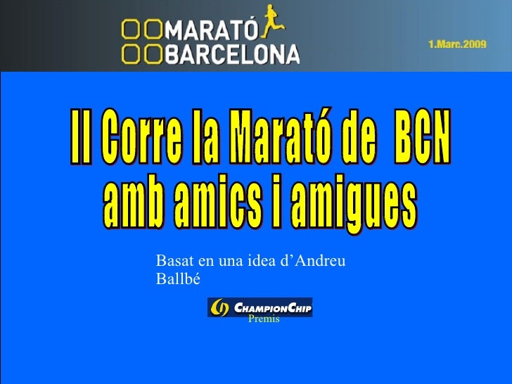 Basat en una idea d'Andreu Ballbé              Premis