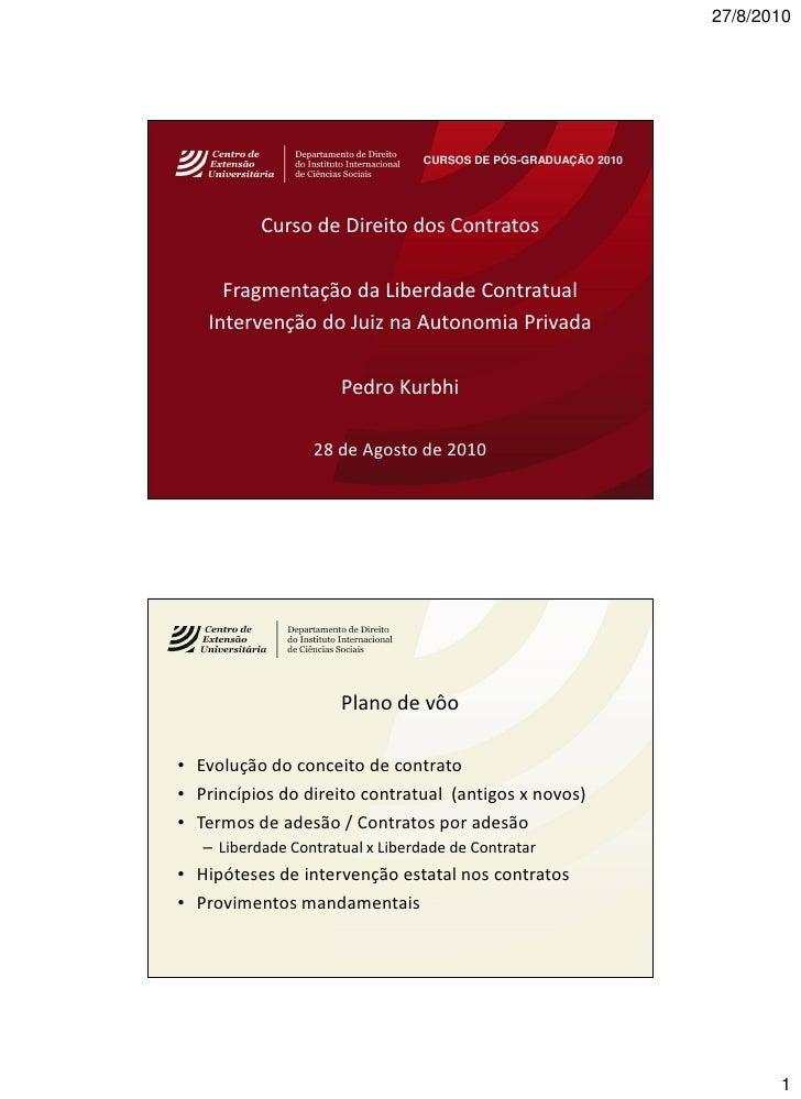 27/8/2010                                       CURSOS DE PÓS-GRADUAÇÃO 2010                Curso de Direito dos Contratos...