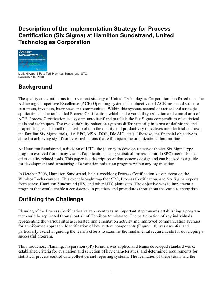 Description of the Implementation Strategy for Process Certification (Six Sigma) at Hamilton Sundstrand, United Technologi...