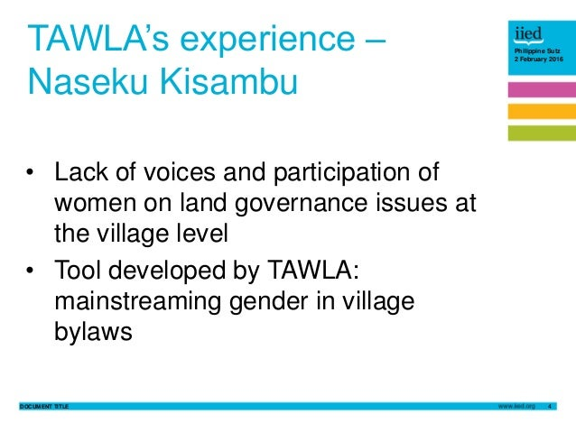 DOCUMENT TITLE 4 Philippine Sutz 2 February 2016 TAWLA's experience – Naseku Kisambu • Lack of voices and participation of...