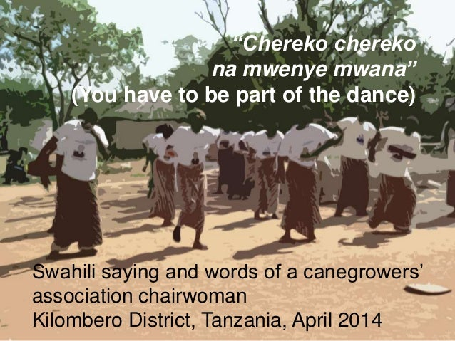 DOCUMENT TITLE 6 Philippine Sutz 2 February 2016 Swahili saying and words of a canegrowers' association chairwoman Kilombe...