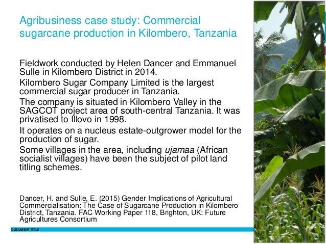 DOCUMENT TITLE 9 Philippine Sutz 2 February 2016 Agribusiness case study: Commercial sugarcane production in Kilombero, Ta...