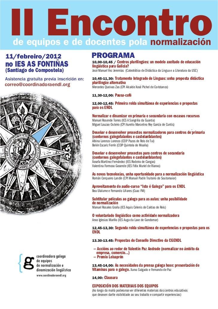 II Encontro    de equipos e de docentes pola normalización11/febreiro/2012                            PROGRAMAno IES AS FO...