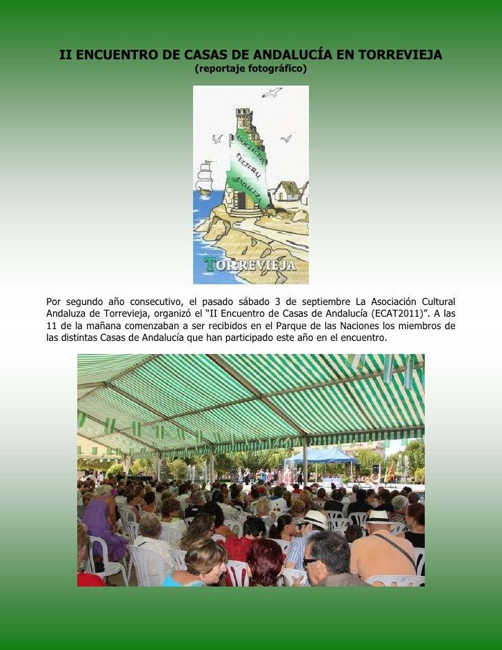 II ENCUENTRO DE CASAS DE ANDALUCÍA EN TORREVIEJA                                (reportaje fotográfico)Por segundo año con...