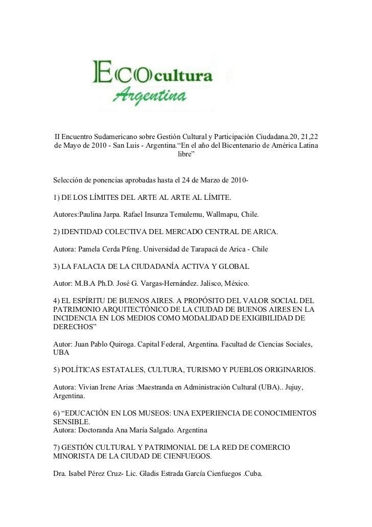 II Encuentro Sudamericano sobre Gestión Cultural y Participación Ciudadana.20, 21,22de Mayo de 2010 - San Luis - Argentina...