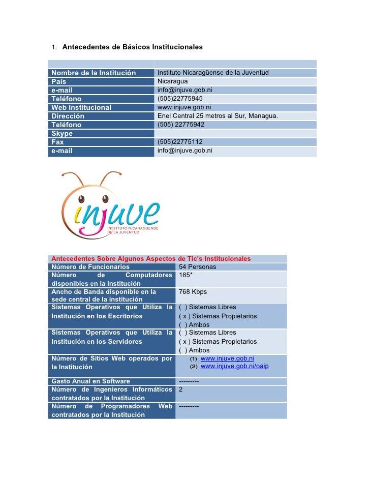 1. Antecedentes de Básicos Institucionales   Nombre de la Institución         Instituto Nicaragüense de la Juventud País  ...