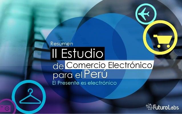 Dar a conocer el panorama real del estadodel comercio electrónico en el Perú.Identificar rubros, tipos de comercio, medios...