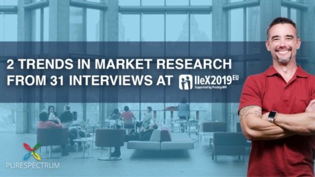 2 Trends in Market Research