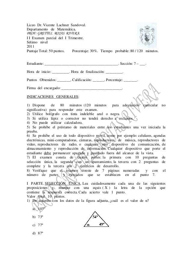 Liceo Dr. Vicente Lachner Sandoval. Departamento de Matemática. PROF: GRETTEL ROJAS RIVERA. I I Examen parcial del I Trime...