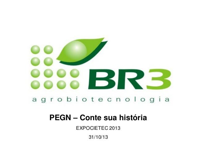 PEGN – Conte sua história EXPOCIETEC 2013 31/10/13