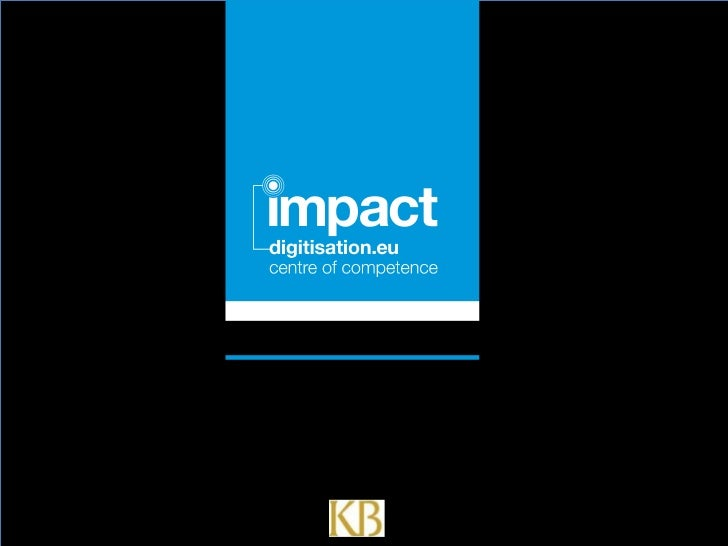 Click to edit document name         IMPACT     Interoperability       Framework       Clemens Neudecker,National Library o...