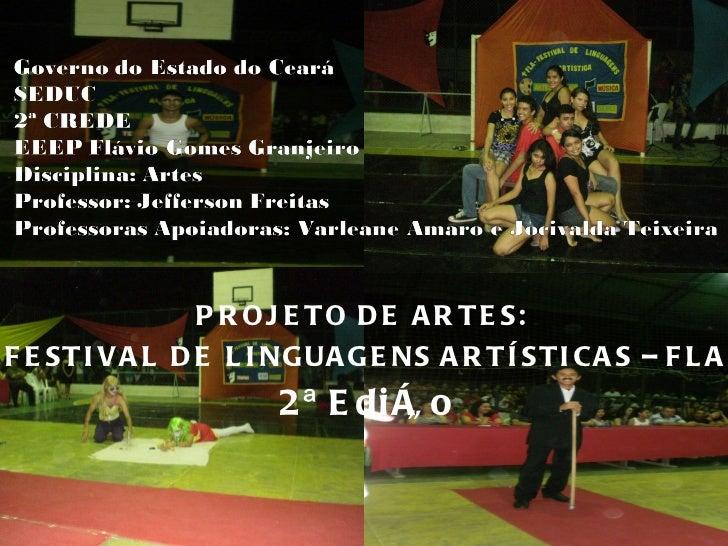 PROJETO DE ARTES:  FESTIVAL DE LINGUAGENS ARTÍSTICAS – FLA 2ª Edição