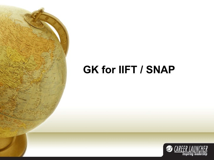GK for IIFT / SNAP
