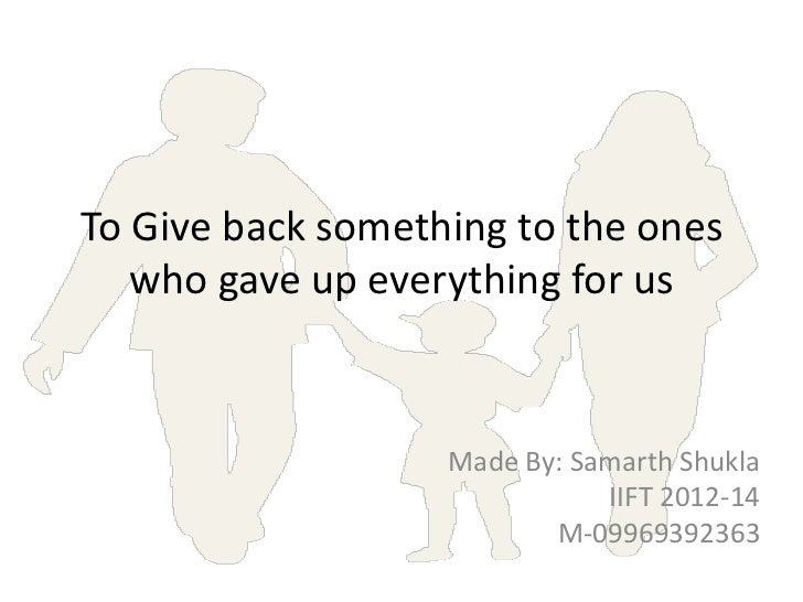 To Give back something to the ones   who gave up everything for us                   Made By: Samarth Shukla              ...