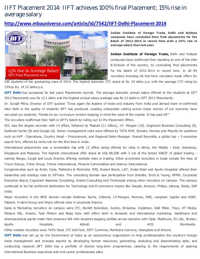 IIFT Placement 2014: IIFT achieves 100% final Placement; 15% rise in average salary http://www.mbauniverse.com/article/id/...