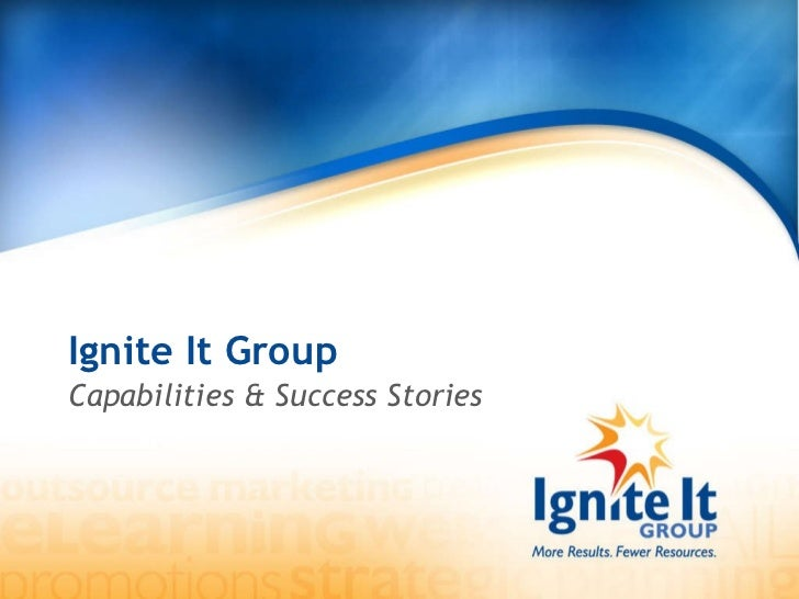 Ignite It Group Capabilities & Success Stories