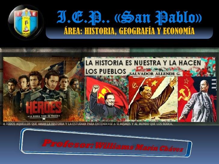 I.E.P.. «San Pablo»ÁREA: HISTORIA, GEOGRAFÍA Y ECONOMÍA