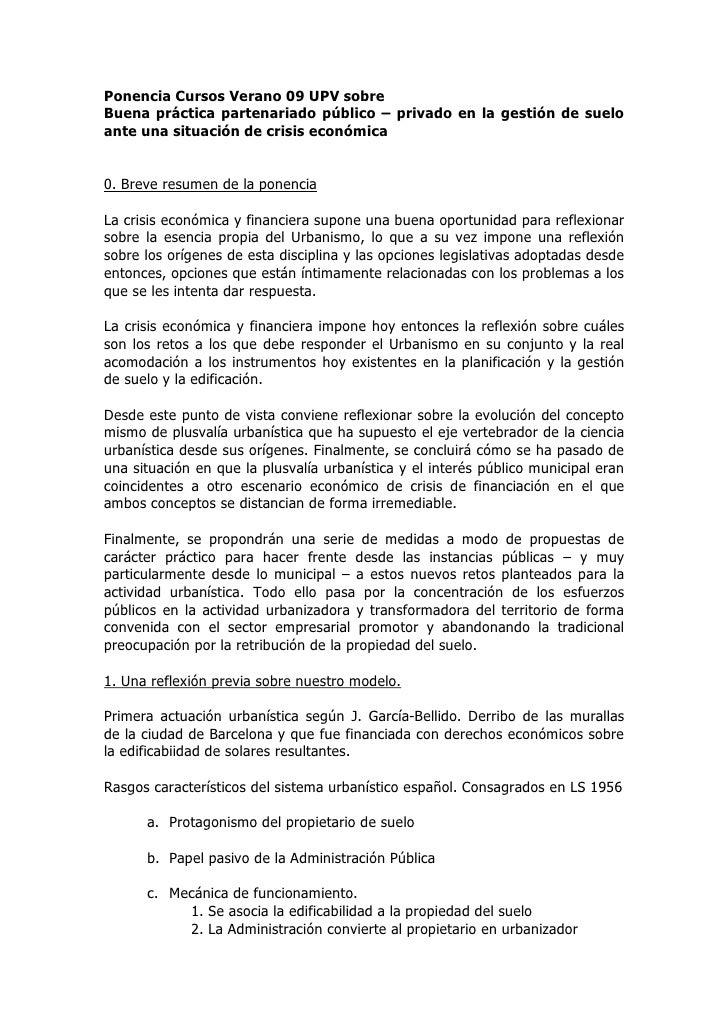 Ponencia Cursos Verano 09 UPV sobre Buena práctica partenariado público – privado en la gestión de suelo ante una situació...