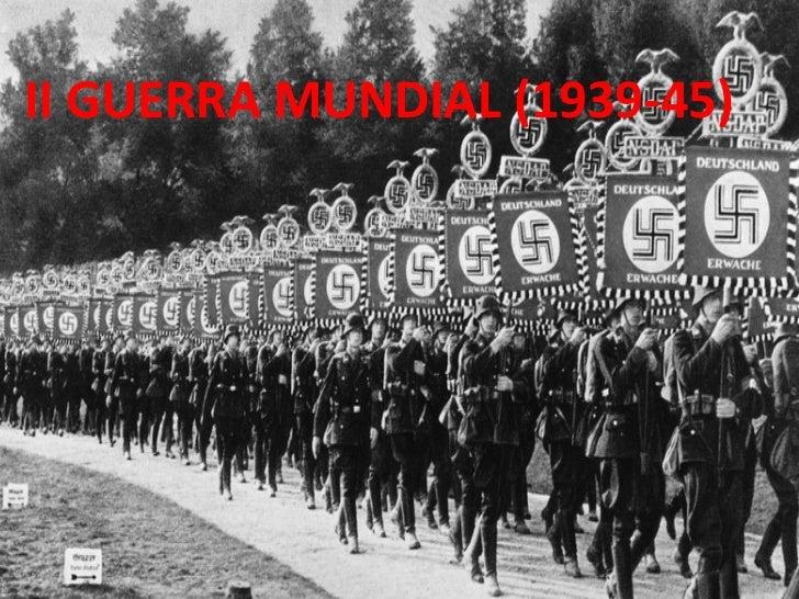 II GUERRA MUNDIAL (1939-45)