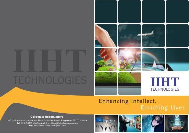 TECHNOLOGIES  TECHNOLOGIES  Corporate Headquarters  #15,Sri Lakshmi Complex, 4th Floor, St. Marks Road, Bangalore - 560 00...