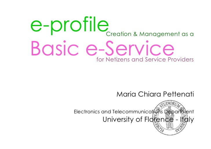 e-profile       Creation & Management as a   Basic e-Service             for Netizens and Service Providers               ...