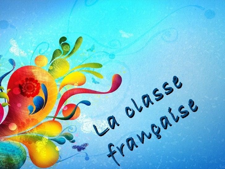 La classe francaise