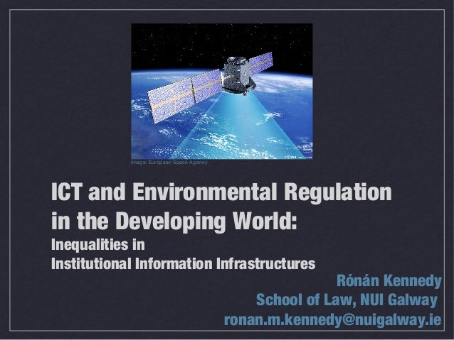 ICT and Environmental Regulation in the Developing World: Inequalities in Institutional Information Infrastructures Rónán ...