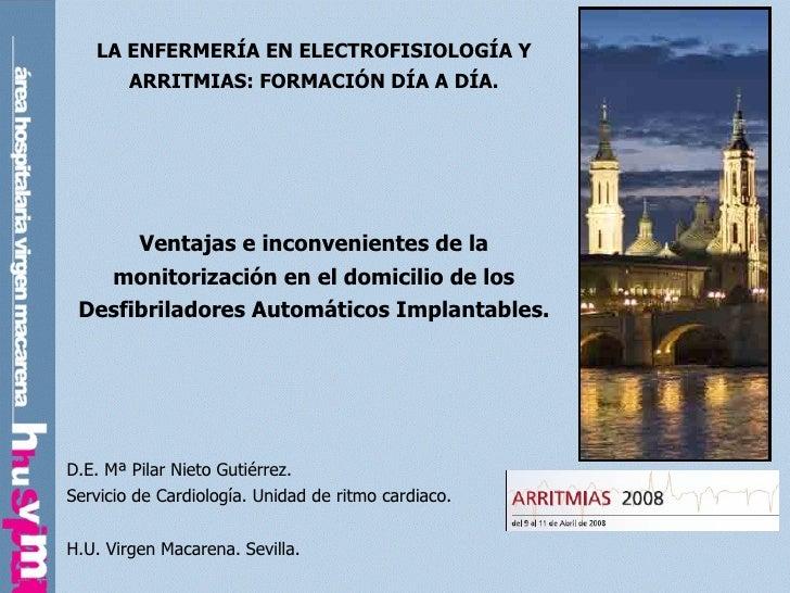 LA ENFERMERÍA EN ELECTROFISIOLOGÍA Y ARRITMIAS: FORMACIÓN DÍA A DÍA. Ventajas e inconvenientes de la monitorización en el ...