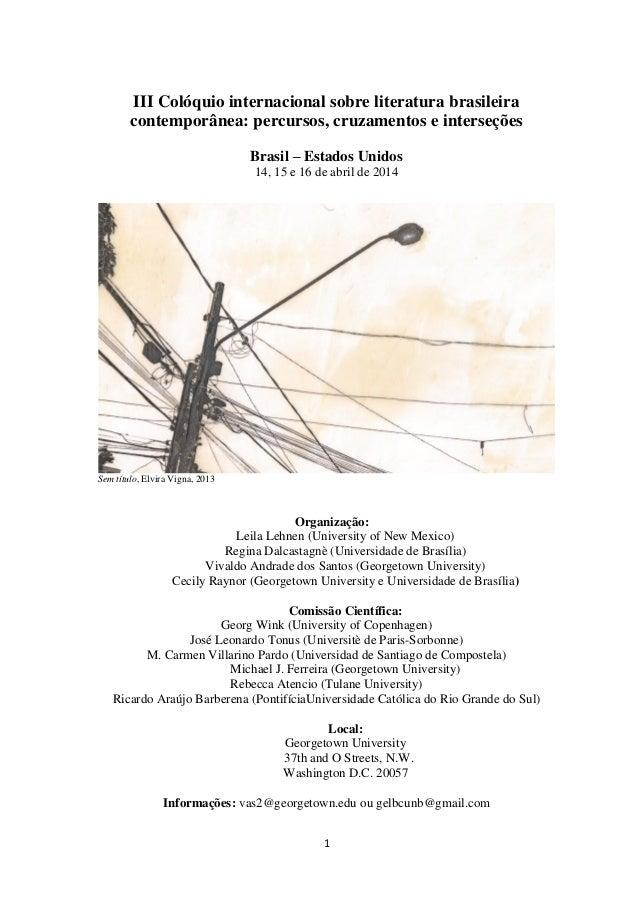 III Colóquio internacional sobre literatura brasileira contemporânea: percursos, cruzamentos e interseções Brasil – Estado...