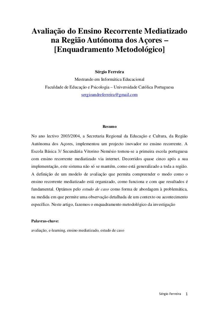 Avaliação do Ensino Recorrente Mediatizado     na Região Autónoma dos Açores –      [Enquadramento Metodológico]          ...