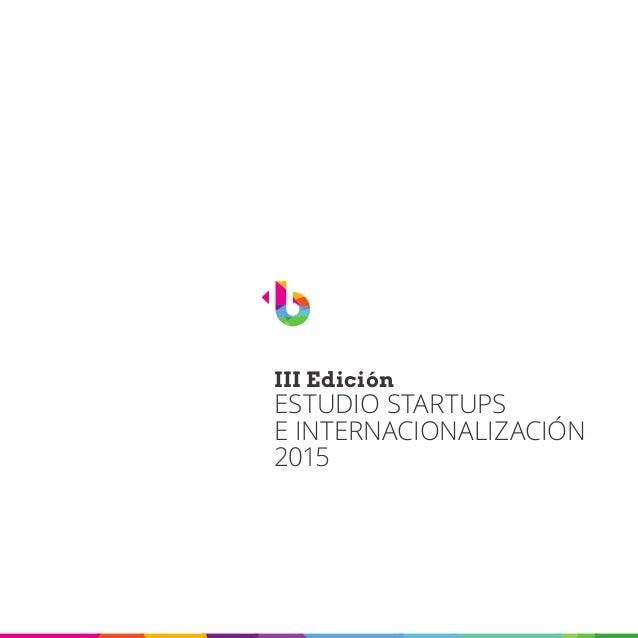 III Edición ESTUDIO STARTUPS E INTERNACIONALIZACIÓN 2015