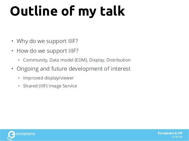 Europeana & IIIF - what we have been doing with IIIF and why Slide 3