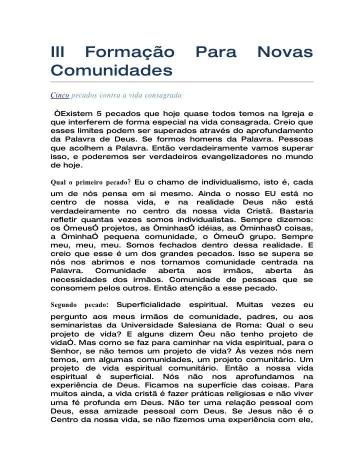 """III Formação                              Para             Novas Comunidades Cinco pecados contra a vida consagrada   """"Exi..."""