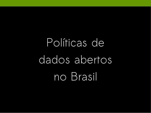 Políticas de dados abertos no Brasil