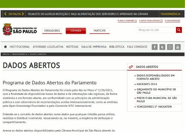 dados.gov.br 5838 / ● Mais de 5 mil conjuntos de dados ● 119 instituições públicas ● 42 integrações com catálogos federado...