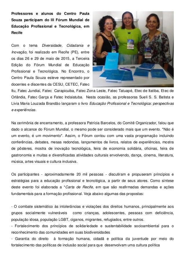 Professores e alunos do Centro Paula Souza participam do III Fórum Mundial de Educação Profissional e Tecnológica, em Reci...