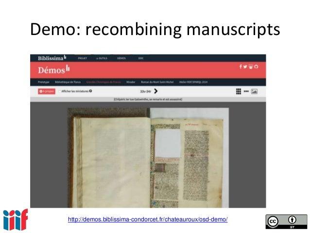 Demo: recombining manuscripts http://demos.biblissima-condorcet.fr/chateauroux/osd-demo/