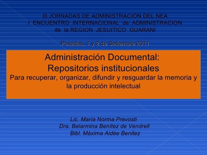 III JORNADAS DE ADMINISTRACIÓN DEL NEA I ENCUENTRO INTERNACIONAL de ADMINISTRACION de la REGION JESUITICO GUARANI ...
