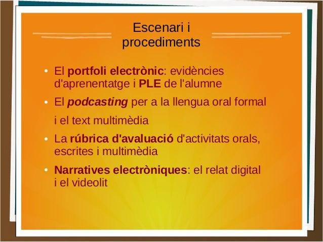 De les TIC a les TAC per fer pràctiques de Llengua i Literatura Slide 2