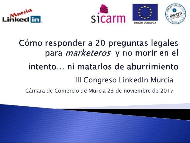 III Congreso LinkedIn Murcia Cámara de Comercio de Murcia 23 de noviembre de 2017