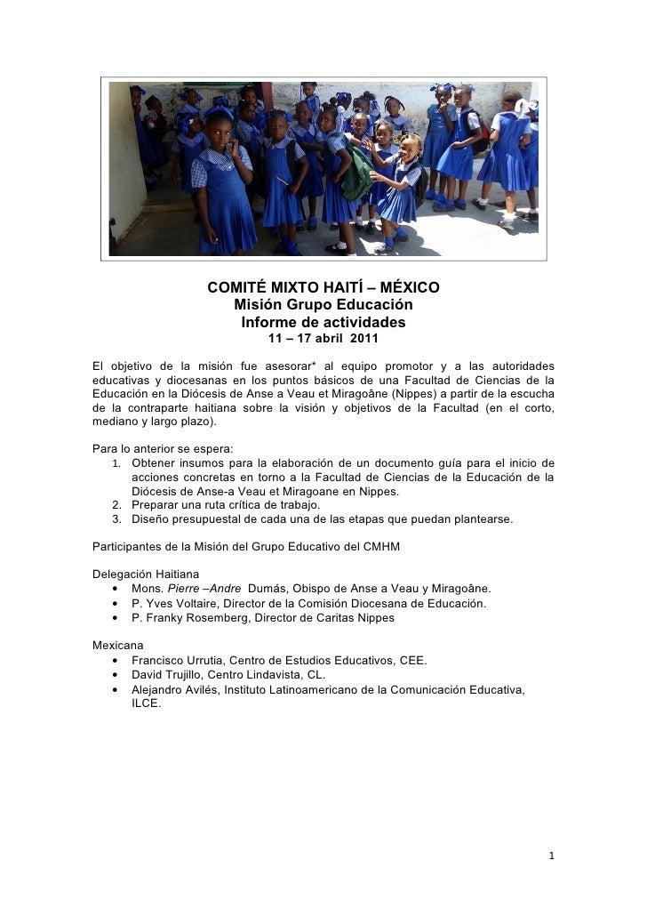 COMITÉ MIXTO HAITÍ – MÉXICO                      Misión Grupo Educación                       Informe de actividades      ...