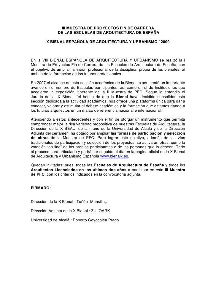 III MUESTRA DE PROYECTOS FIN DE CARRERA                DE LAS ESCUELAS DE ARQUITECTURA DE ESPAÑA          X BIENAL ESPAÑOL...