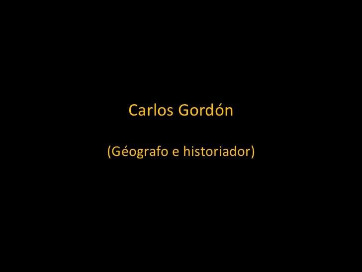 Carlos Gordón (Géografo e historiador)