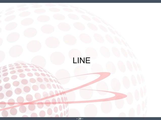 ‐ 29 ‐ LINE